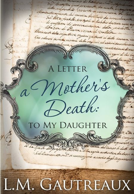 A Young Mother's Death A Letter to My Daughter